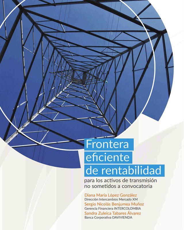 Frontera eficiente de rentabilidad para los activos de transmisión no sometidos a convocatoria.