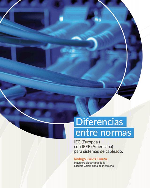 Diferencias entre normas IEC (Europa) con IEEE (Americana) para sistemas de cableado.