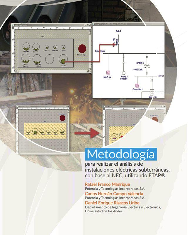 Metodología para realizar el análisis de instalaciones eléctricas subterráneas, con base al NEC, utilizando ETAP.» está bloqueado Metodología para realizar el análisis de instalaciones eléctricas subterráneas, con base al NEC, utilizando ETAP.