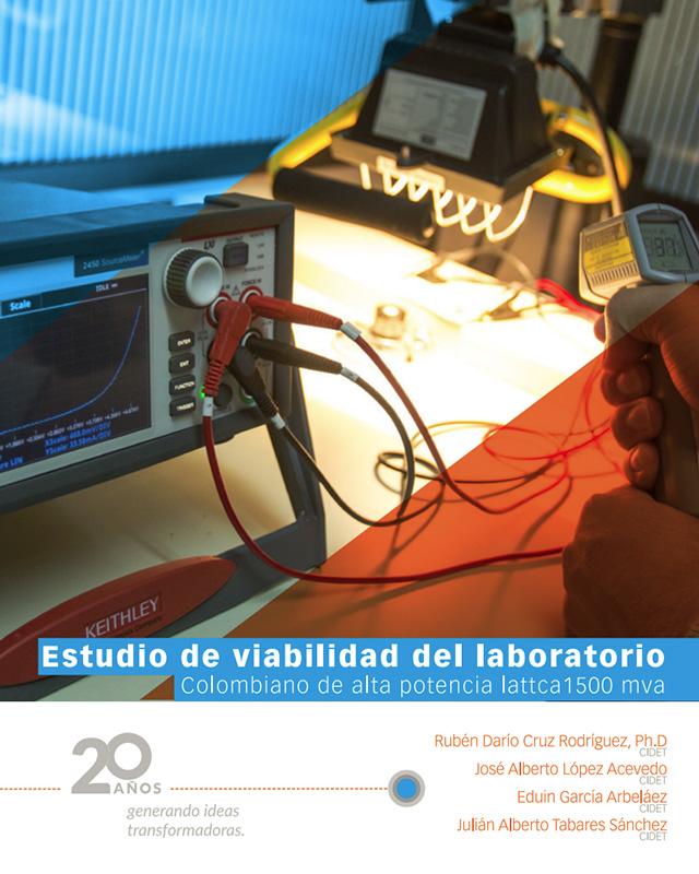 Estudio de viabilidad del laboratorio Colombiano de alta potencia lattca1500 mva