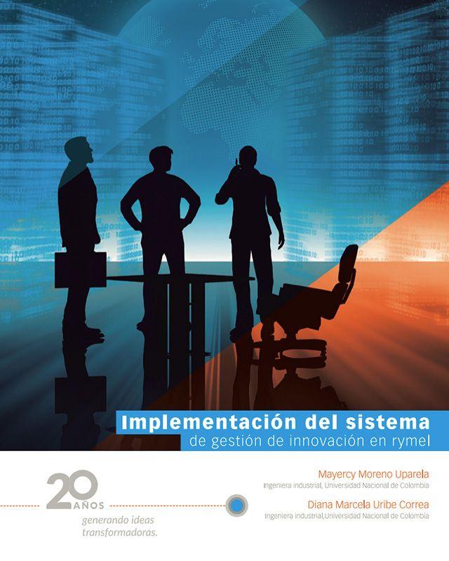 Implementación del sistema de gestión de innovación en RYMEL