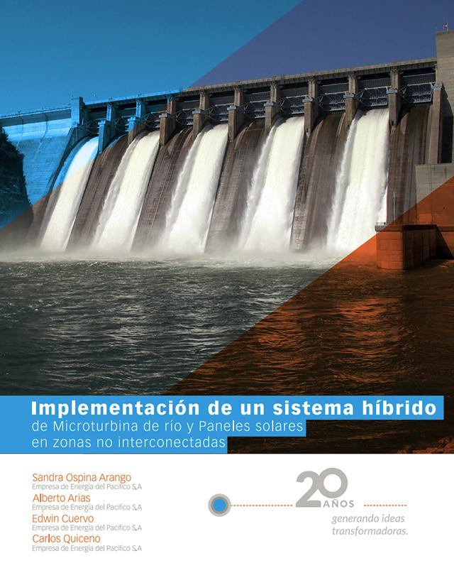 Implementación de un Sistema híbrido de Microturbina de río y Paneles solares en zonas no interconectadas