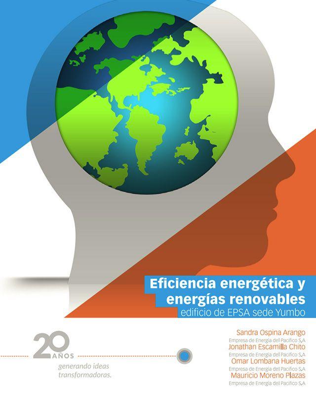 Eficiencia energética y energías renovables edificio de EPSA sede Yumbo.