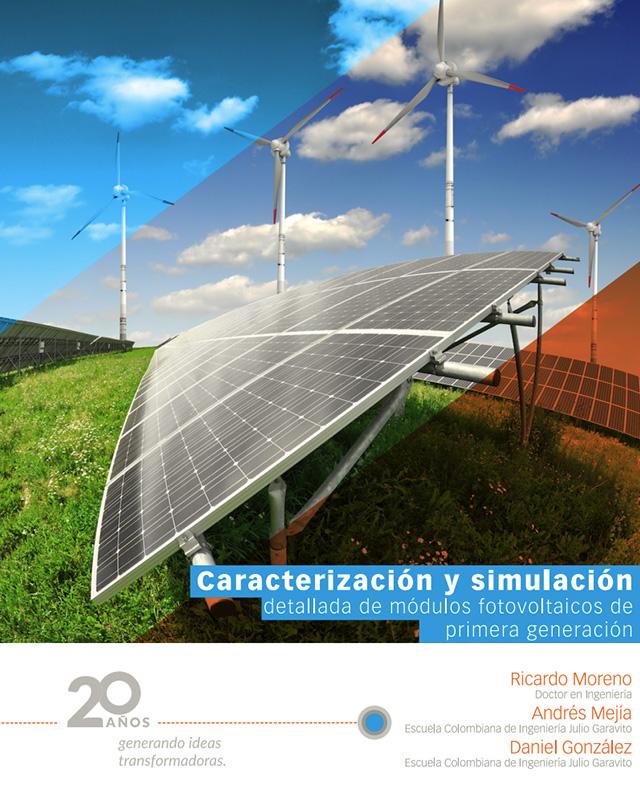 Caracterización y simulación detallada de módulos fotovoltaicos de primera generación