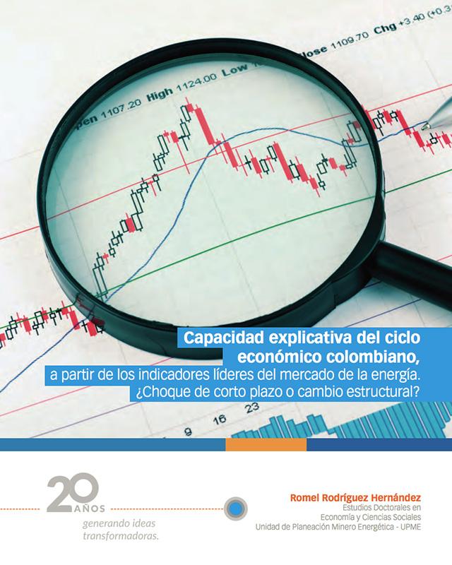 Capacidad explicativa del ciclo económico colombiano, a partir de los indicadores líderes del mercado de la energía. ¿Choque de corto plazo o cambio estructural?