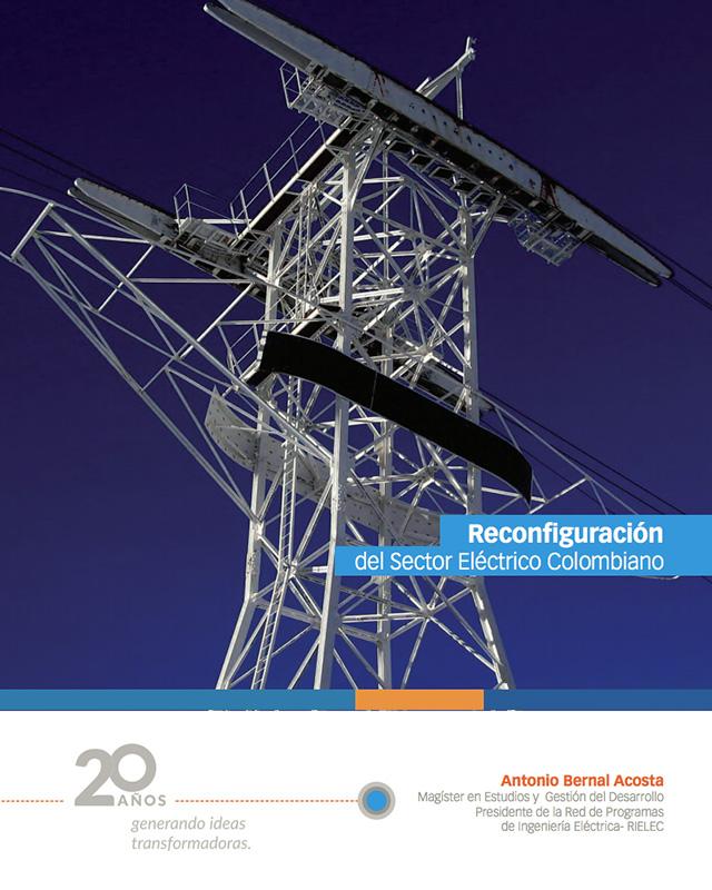 Reconfiguración del Sector Eléctrico Colombiano