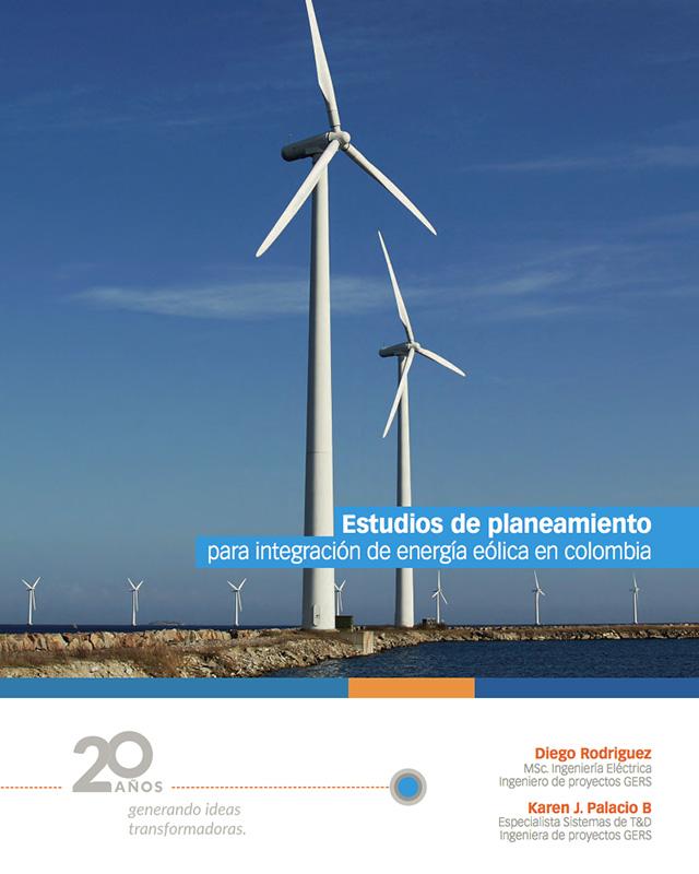 Estudios de planeamiento para integración de energía eólica en Colombia