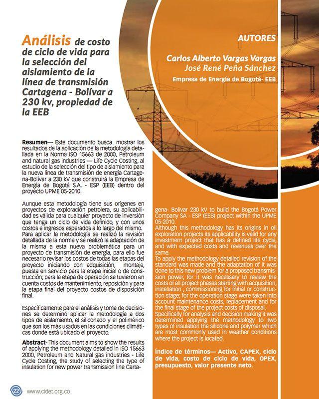 Análisis de costo de ciclo de vida para la selección del aislamiento de la línea de transmisión Cartagena – Bolívar a 230 kv, propiedad de la EEB