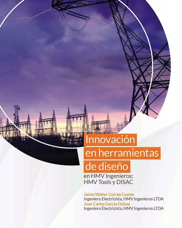 Innovación en herramientas de diseño en HMV Ingenieros: HMV Tools y DISAC