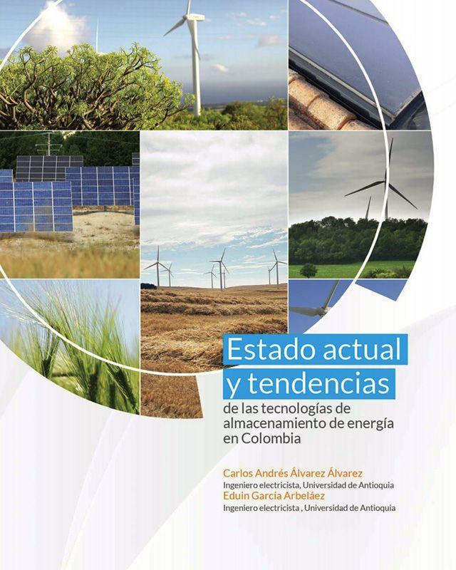 Estado actual y tendencias de las tecnologías de almacenamiento de energía en Colombia.