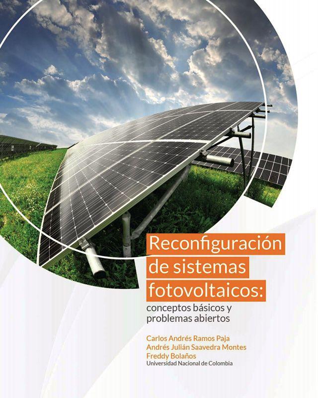 Reconfiguración de sistemas fotovoltaicos: conceptos básicos y problemas abiertos.