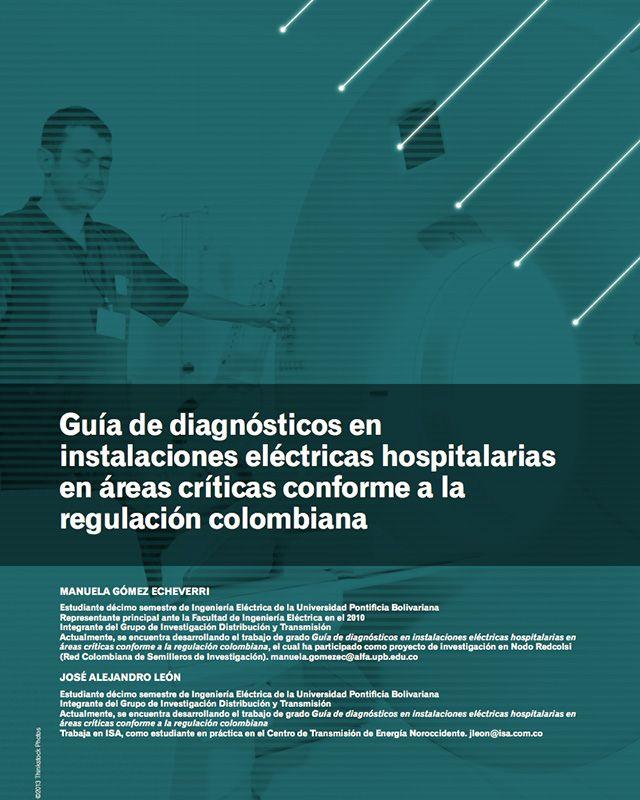 Guía de diagnósticos en instalaciones eléctricas hospitalarias en áreas críticas conforme a la regulación colombiana
