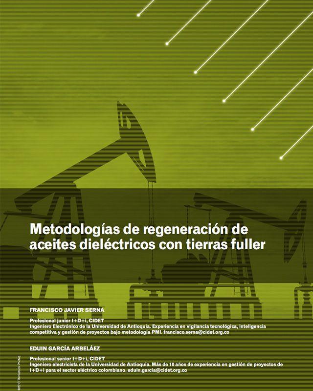 Metodologías de regeneración de aceites dieléctricos con tierras fuller