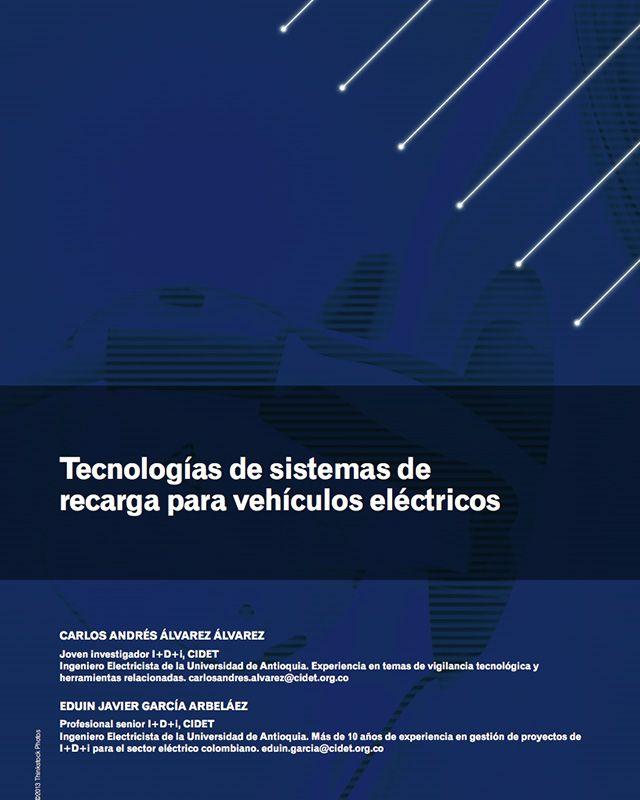 Tecnologías de sistemas de recarga para vehículos eléctricos