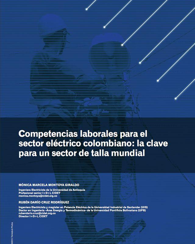 Competencias laborales para el sector eléctrico colombiano: la clave para un sector de talla mundial