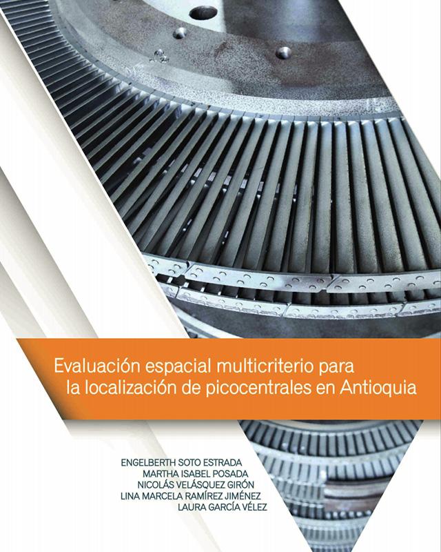 Evaluación espacial multicriterio para la localización de picocentrales en Antioquía
