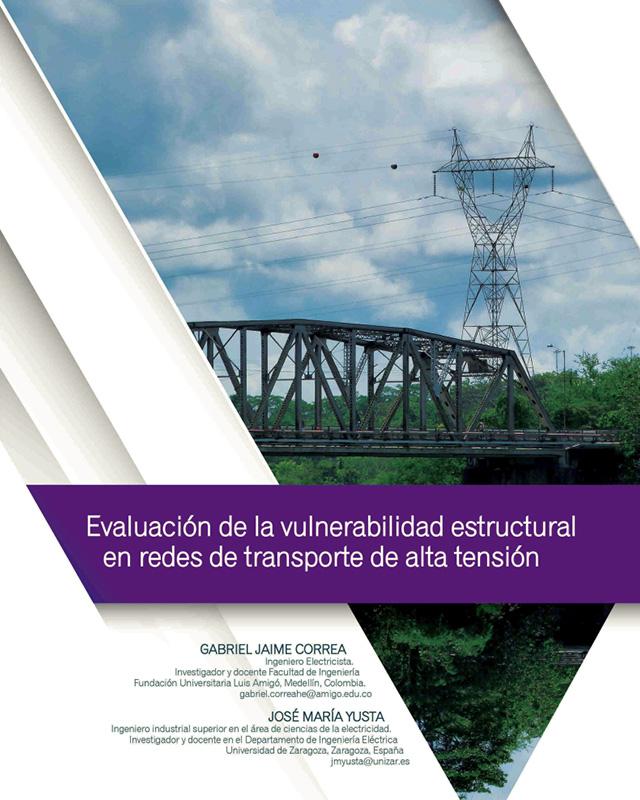 Evaluación de la vulnerabilidad estructural en redes de transporte de alta tensión.