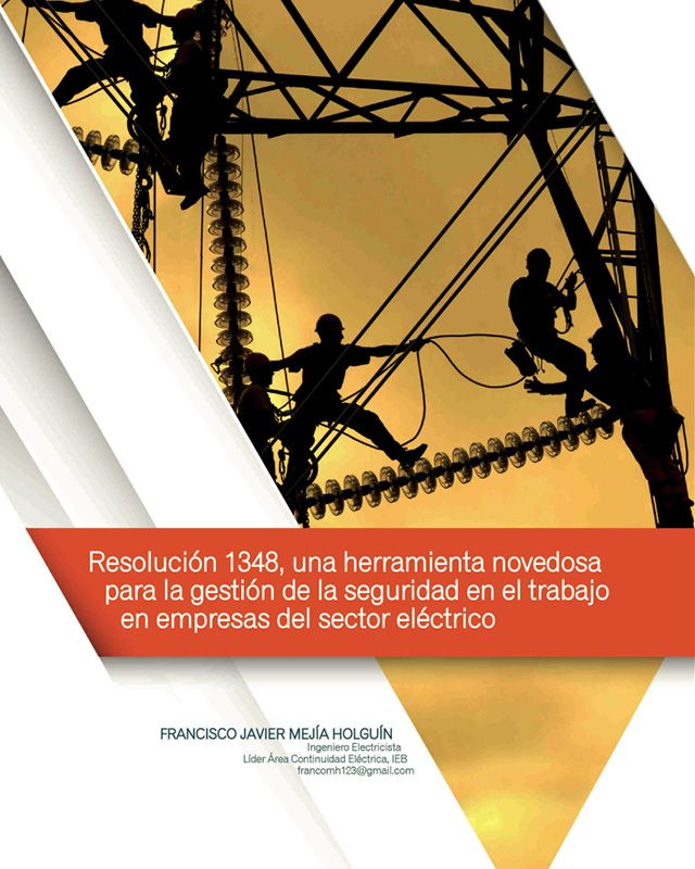 Resolución 1348, una herramienta novedosa para la gestión de la seguridad en el trabajo en empresas del sector eléctrico» está bloqueado Resolución 1348, una herramienta novedosa para la gestión de la seguridad en el trabajo en empresas del sector eléctrico